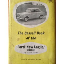 Cassell Book of the Ford New Anglia by Ellison Hawks