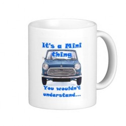 Its a Mini thing you wouldnt understand Mug